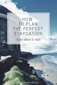how to plan staycation environmental ideas uk