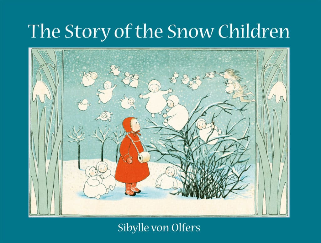 story of snow children Sibylle Von Olfers