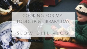 ditl vlog ireland natural slow food toddler