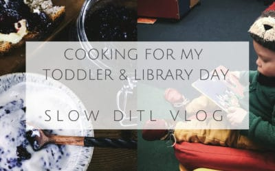 Slow DITL Vlog – Cooking for my Toddler