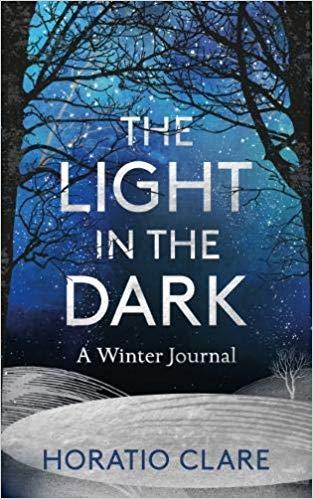 light in the dark horatio clare winter books