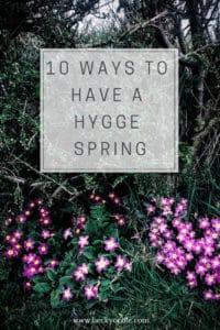 hygge spring