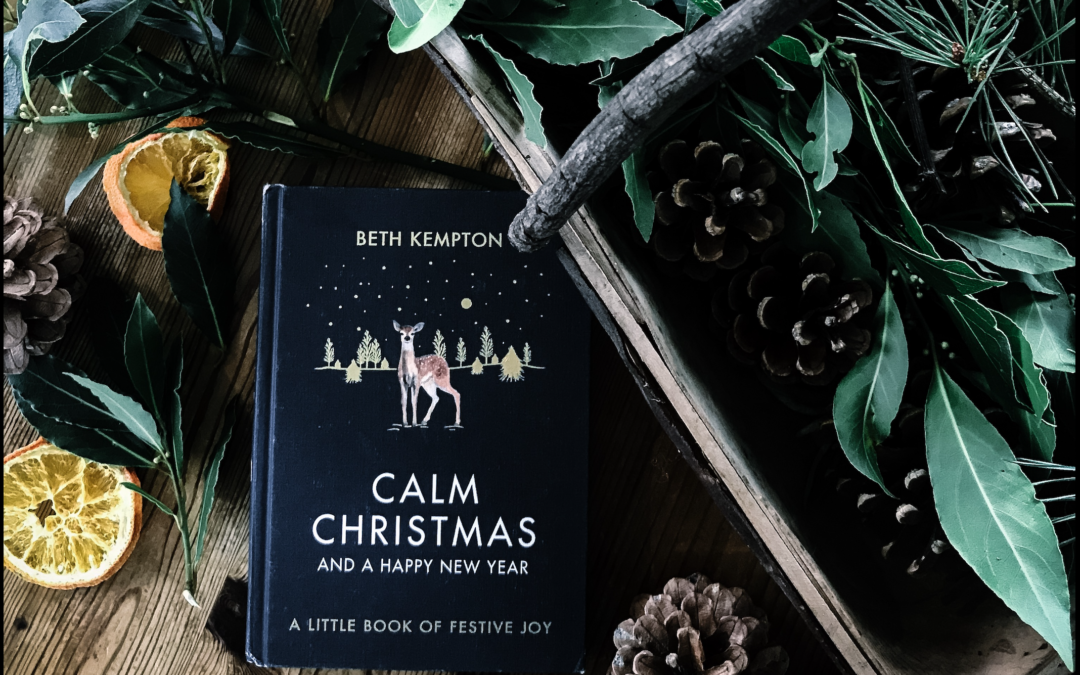 How to have a Calm, Intentional Christmas with Beth Kempton