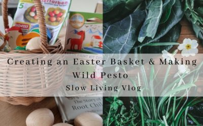 Relaxing Nature Walk & Ethical, Zero Waste Easter Basket// Life on the Farm VLOG