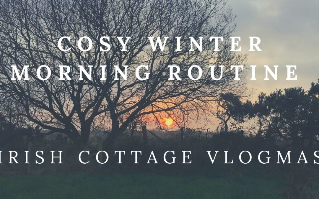 My Cosy Winter Morning Routine