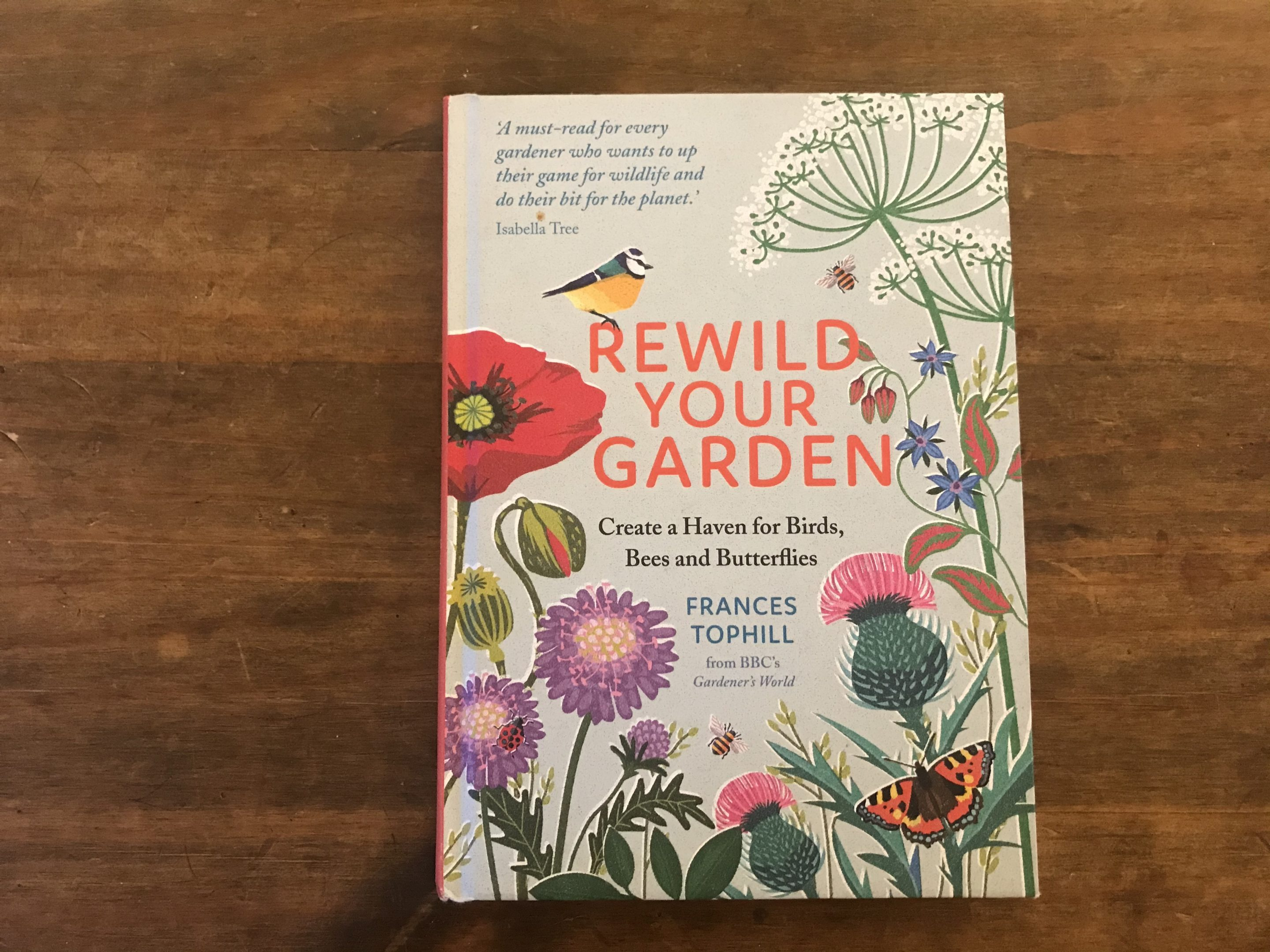 rewild your garden frances tophill book review