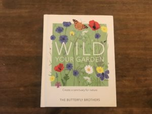 wild your garden butterfly brothers book review